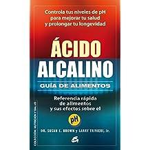 Ácido-Alcalino. Guía D Alimentos (Nutrición ...