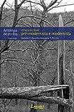 Retratos do Brasil pré-modernista e modernista: Antologia de contos (Portuguese Edition)
