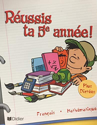 Réussis ta 5e année CM2 par Michel Brindamour, Françoise Tchou