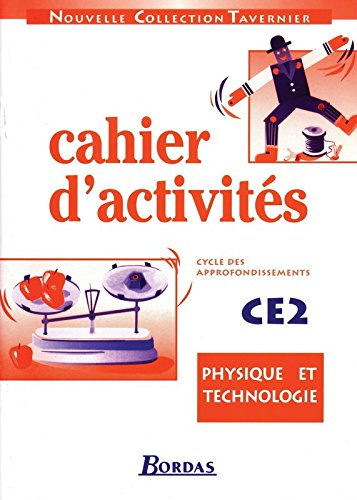 Cahier d'activités physique technologie CE2