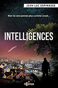 Intelligences par Jean-Luc Espinasse