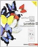 Biologia la scienza della vita. Vol. A. Per le Scuole superiori. Con interactive e-book. Con CD-ROM. Con espansione online: 1