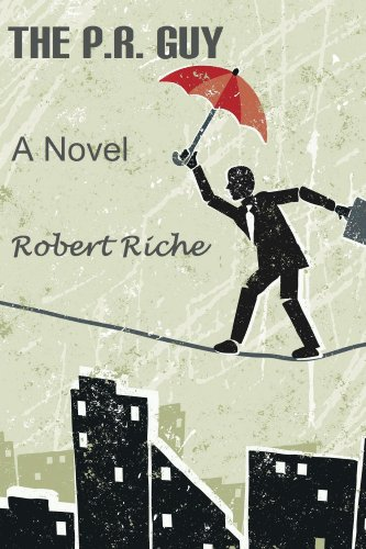 The P.R. Guy (English Edition) eBook: Robert Riche: Amazon ...
