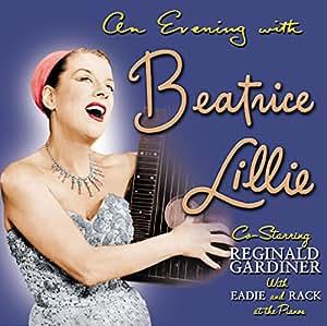 An Evening with Beatrice Lillie (Original Cast) and Bonus Tracks