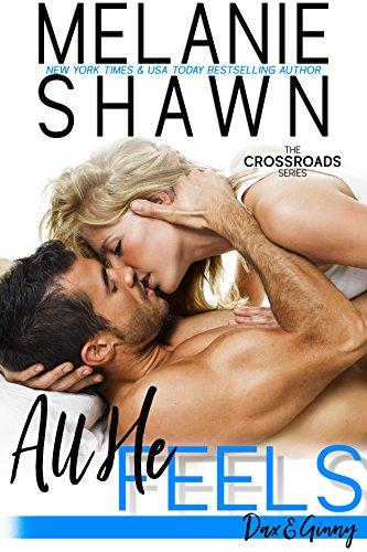 all-he-feels-dax-ginny-crossroads-book-11-english-edition