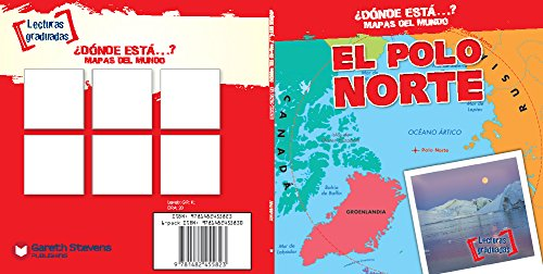El polo norte/ The North Pole (Dónde está…? Mapas del mundo/ Where on Earth? Mapping Parts of the World) por Todd Bluthenthal