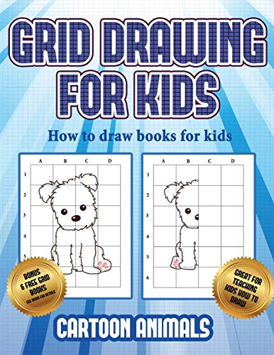 How to draw books for kids (Learn to draw cartoon animals): This book teaches kids how to draw cartoon animals using grids