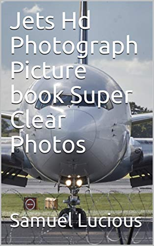 Jets Hd Photograph Picture book Super Clear Photos (English Edition) -