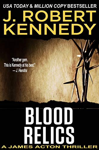 Blood Relics (A James Acton Thriller, #12) (James Acton Thrillers) (English Edition)