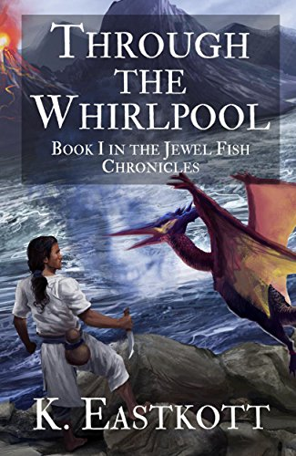 through-the-whirlpool-book-i-in-the-jewelfish-chronicles-the-jewel-fish-chronicles-1