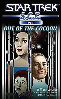Star Trek: Out of the Cocoon (Star Trek: Starfleet Corps of Engineers Book 57) (English Edition) von [Leisner, William]