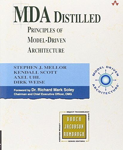 MDA Distilled by Stephen J. MELLOR, Kendall Scott, Axel Uhl, Dirk Weise (2004) Paperback