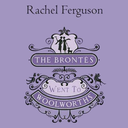 the-brontes-went-to-woolworths