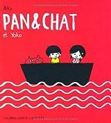 Pan & Chat et Yoko