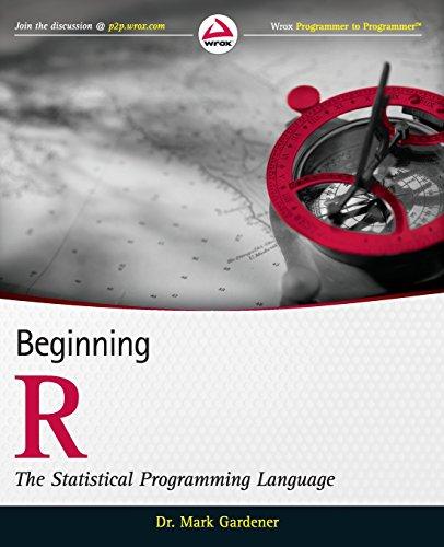 Beginning R: The Statistical Programming Language (Wrox Programmer to Programmer)