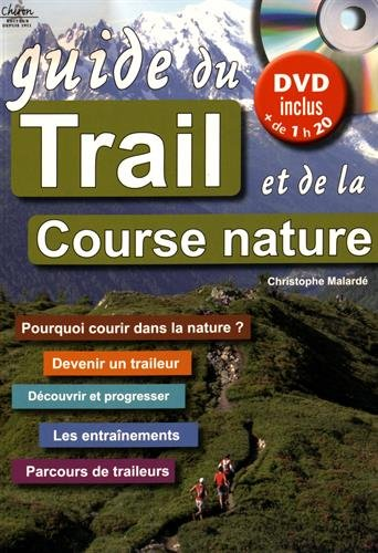 Guide du trail et de la course nature (1DVD) par Christophe Malardé