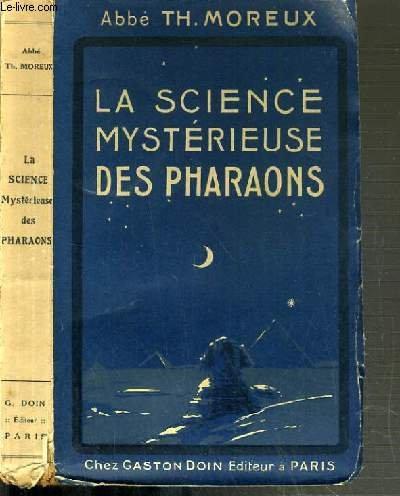 LA SCIENCE MYSTERIEUSE DES PHARAONS /