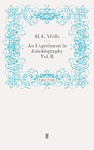 An Experiment in Autobiography Vol. II: Discoveries and Conclusions of a Very Ordinary Brain (Since 1866): v. 2