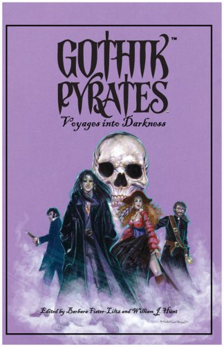 Gothik Pyrates: Voyages into Darkness