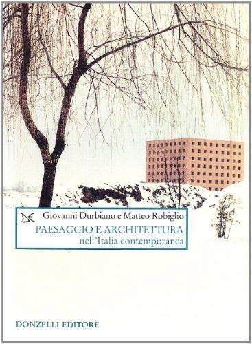 Paesaggio e architettura nell'italia contemporanea