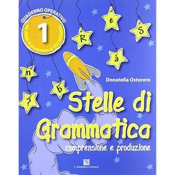 Stelle Di Grammatica. Per La Scuola Elementare: 1
