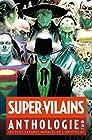 Super-Vilains Anthologie