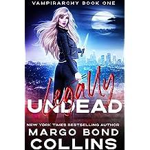 Legally Undead (Vampirarchy Book 1) (English Edition)