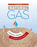 Natural Gas: Exploration & Properties: A Handbook for Students (English Edition)
