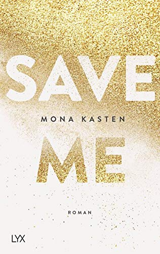 Save Me (Maxton Hall Reihe, Band 1)