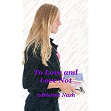 To Love and Love Not (English Edition)