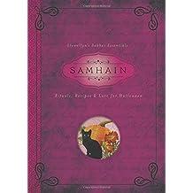 Samhain: Rituals, Recipes and Lore for Halloween (Llewellyn's Sabbat Essentials)
