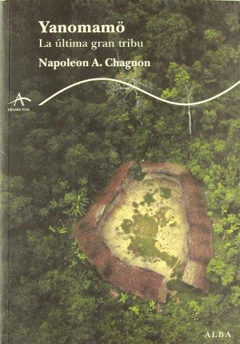 Yanonamo, La Ultima Tribu por Napoleon Chagnon
