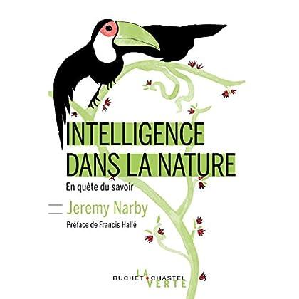 L'intelligence dans la nature: En quête du savoir (La verte)