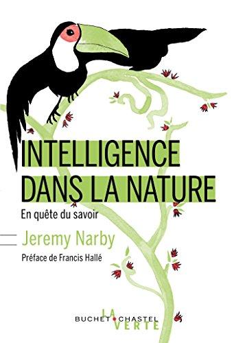L'intelligence dans la nature (La verte) par Jérémy Narby