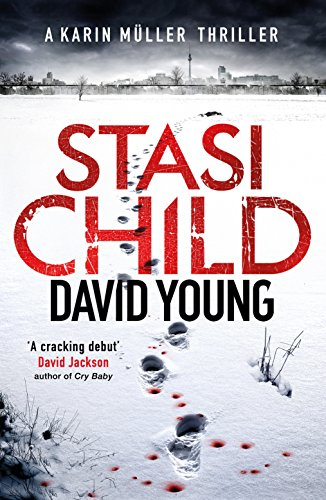 Stasi Child: A Chilling Cold War Thriller (Karin Muller 1)