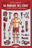 fabrique des corps, des premières prothèses à l'humain augmenté (La) : Octopus ; 2 | Chochois, Héloïse. Auteur