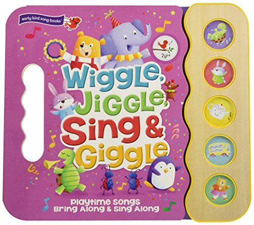 Wiggle Jiggle Sing and Giggle (Early Bird Song Books) -