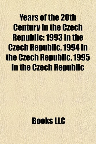 Years of the 20th Century in the Czech Republic: 1993 in the Czech Republic, 1994 in the Czech Republic, 1995 in the Czech Republic