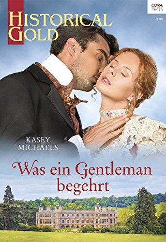 Buchseite und Rezensionen zu 'Was ein Gentleman begehrt (Historical Gold 322)' von Kasey Michaels