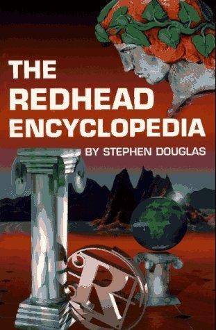 the-redhead-encyclopedia-by-stephen-douglas-1996-03-01