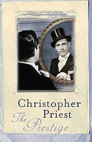 The Prestige (GOLLANCZ S.F.) by Christopher Priest