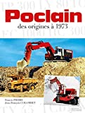 Poclain by Francis Pierre (2014-11-28) - Histoire & Collections - 28/11/2014
