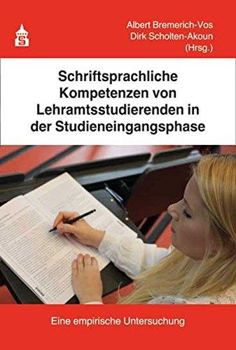 Schriftsprachliche Kompetenzen von Lehramtsstudierenden in der Studieneingangsphase: Eine empirische Untersuchung