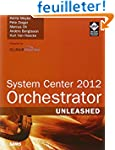 System Center 2012 Orchestrator Unlea...