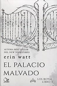 El palacio malvado par Erin Watt