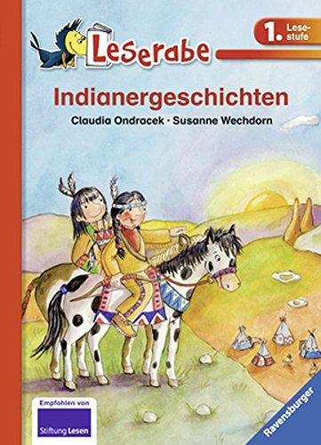 Preisvergleich Produktbild Indianergeschichten (Leserabe - Schulausgabe in Broschur)