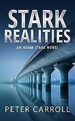 Stark Realities (An Adam Stark Novel Book 3)