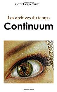 Continuum par Victor Deguérande