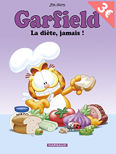 Garfield, tome 7 : La diète, jamais!