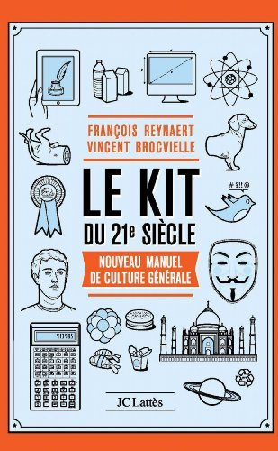 Le Kit du XXIe siècle